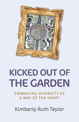 Kicked Out of the Garden PDF