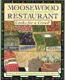 Moosewood Restaurant Cooks for a Crowd Book