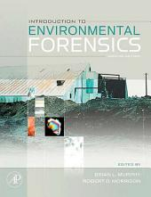 Introduction to Environmental Forensics: Edition 2