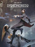 The Art of Dishonored 2 PDF