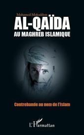 Al-Qaïda au Maghreb islamique: Contrebande au nom de l'Islam