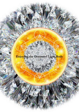 Enjoying the Diamond Light Body PDF