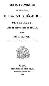 Choix de poésies et de lettres de saint Grégoire de Nazianze avec le texte grec en regard