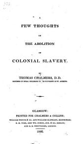 A Few Thoughts on the Abolition of Colonial Slavery