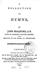 A collection of hymns, by J. Bradford