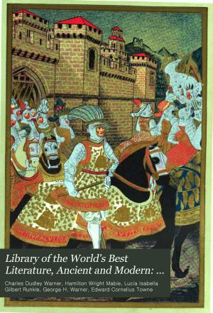 Library of the World s Best Literature  Ancient and Modern  Biographical dictionary PDF