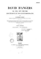 David d'Angers: sa vie, son oeuvre, ses écrits et ses contemporains, Volume2