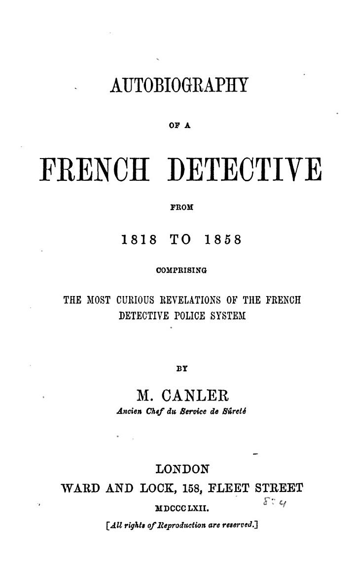 Autobiography of a French Detective, from 1818 to 1858