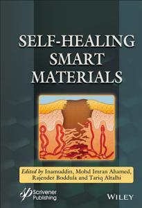 Self Healing Smart Materials