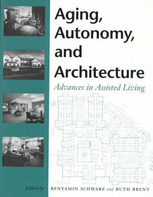 Aging  Autonomy  and Architecture