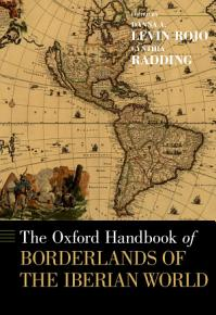 The  Oxford  Handbook of Borderlands of the Iberian World PDF