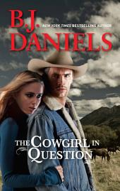 The Cowgirl in Question: A Western Romance Novel