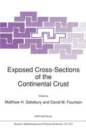 Exposed Cross-Sections of the Continental Crust
