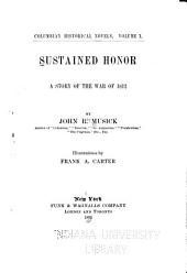 Sustained Honor: A Story of the War of 1812 ...