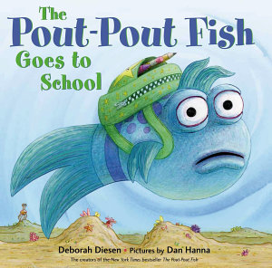 The Pout Pout Fish Goes to School