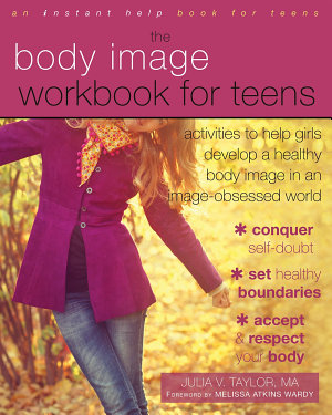 The Body Image Workbook for Teens PDF