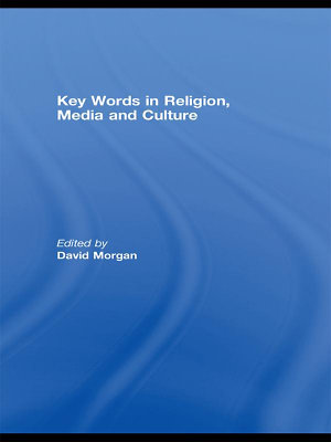 Key Words in Religion  Media and Culture PDF