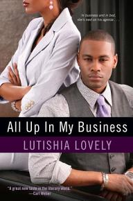 All Up In My Business PDF