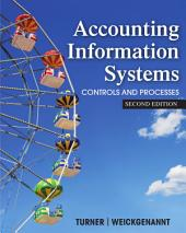 Accounting Information Systems: The Processes and Controls, 2nd Edition: Controls and Processes