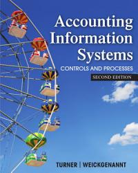 Accounting Information Systems The Processes And Controls 2nd Edition Book PDF
