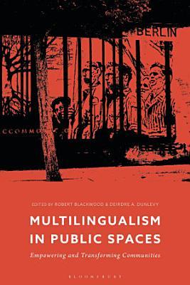 Multilingualism in Public Spaces