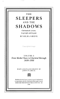 The Sleepers and the Shadows  From market town to chartered borough  1608 1888 PDF