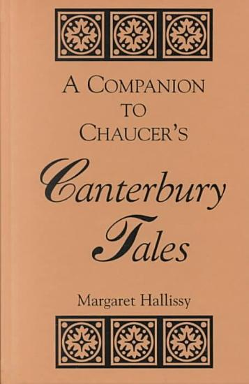 A Companion to Chaucer s Canterbury Tales PDF