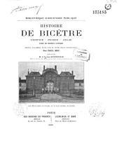 Histoire de Bicêtre (Hospice, Prison, Asile)