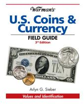 Warman's U.S. Coins & Currency Field Guide: Edition 3