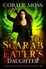 The Scarab Eater's Daughter