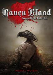 Raven Blood: Awakened in the Dead of Night