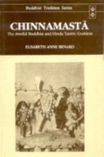 Chinnamastā, the Aweful Buddhist and Hindu Tantric Goddess