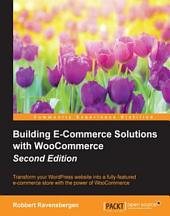 Building E-Commerce Solutions with WooCommerce: Edition 2