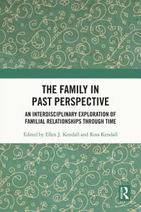 The Family in Past Perspective PDF