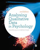Analysing Qualitative Data in Psychology: Edition 2