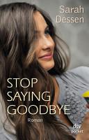 Stop saying goodbye PDF