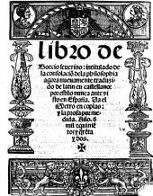 Libro de Boecio Severino intitulada de la consolacion de la philosophia