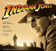 The Complete Making of Indiana Jones PDF