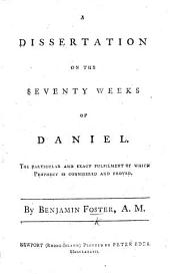 A dissertation on the Seventy Weeks of Daniel, etc