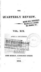 The Quarterly Review: Volume 19