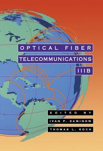 Optical Fiber Telecommunications IIIB