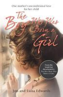The Boy Who Was Born a Girl PDF