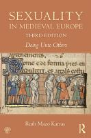 Sexuality in Medieval Europe PDF