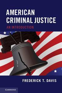 American Criminal Justice Book