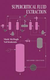 Supercritical Fluid Extraction: Principles and Practice, Edition 2