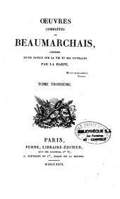 Oeuvres complètes de Beaumarchais: Volume3