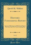 Historic Furnishings Report  Vol  2 PDF