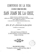 Compendio de la vida del extático y sublime doctor místico San Juan de la Cruz