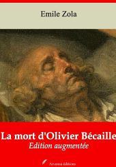 La mort d'Olivier Bécaille: Nouvelle édition augmentée