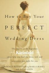 How To Buy Your Perfect Wedding Dress Book PDF